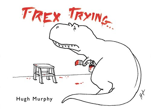9780452299023: T-Rex Trying