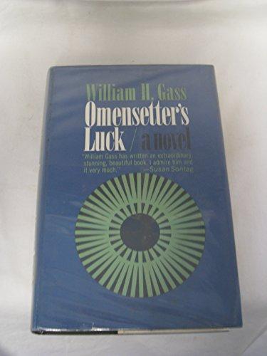 9780453000598: William H. Gass. La Chance d'Omensetter : EOmensetter's lucke. Traduit de l'anglais par Marie Dulac