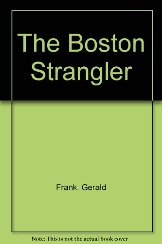 9780453001076: The Boston Strangler