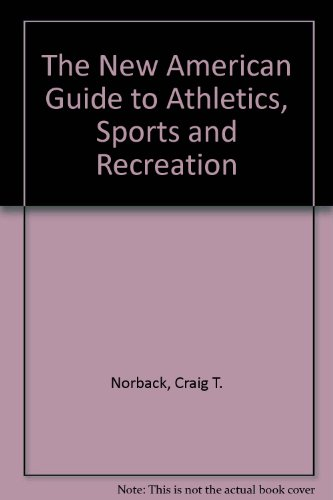 9780453003728: The New American Guide to Athletics, Sports and Recreation