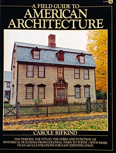 9780453003759: A Field Guide to American Architecture