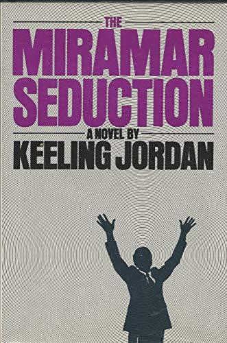 The Miramar Seduction: Jordan, Keeling