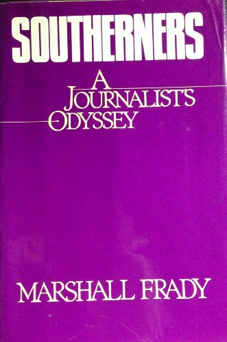Southerners: Journalism (0453003877) by Marshall Frady