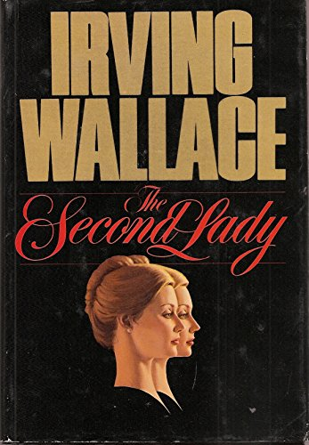 9780453003889: The Second Lady