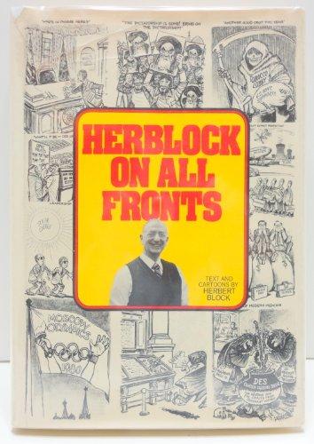 Herblock on All Fronts: Block, Herbert