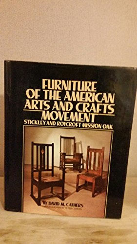 9780453003971: Furniture of the American Arts and Crafts Furniture Movement : Stickley and Roycroft Mission Oak