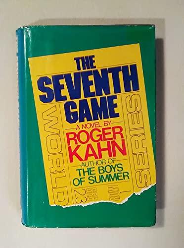 SEVENTH GAME, THE: Kahn, Roger