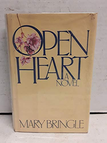 Open Heart: Bringle, Mary