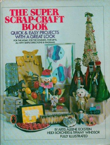 Super Scrap Craft Book: Eckstein, Artis Aleen
