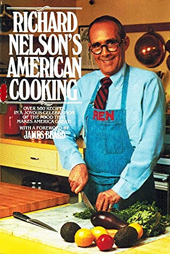 9780453004428: Richard Nelson's American Cooking