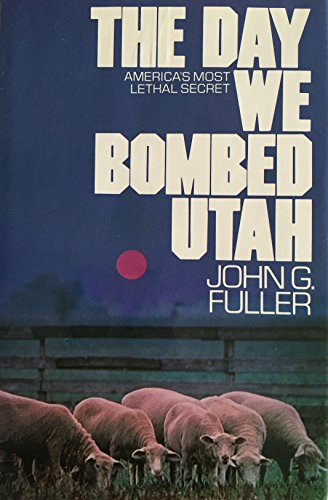 9780453004572: The Day We Bombed Utah