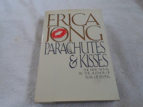 PARACHUTES & KISSES * * * SIGNED: Jong, Erica