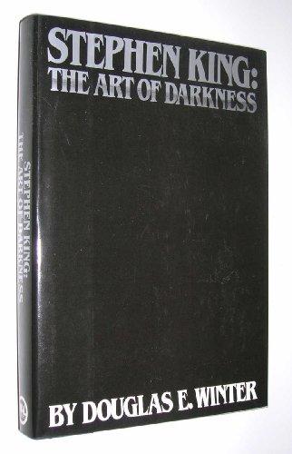 STEPHEN KING: THE ART OF DARKNESS: Winter, Douglas E.