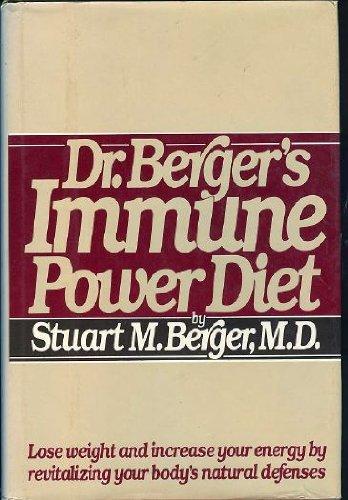 9780453004831: Dr. Berger's Immune Power Diet