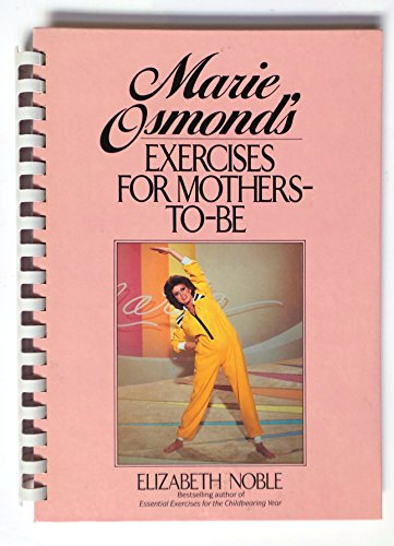 Marie Osmond's Exercises For Mothers-To-Be: Elizabeth Noble