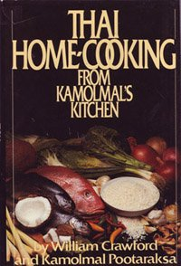 9780453004930: Thai Home Cooking from Kamolmal's Kitchen