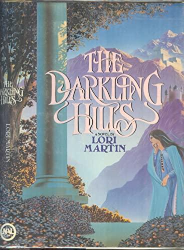 9780453005159: The Darkling Hills