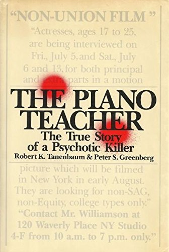 9780453005470: The Piano Teacher: The True Story of a Psychotic Killer
