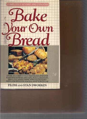 9780453005531: Dworkin F. and S. : Bake Your Own Bread (Rev. & Expanded)