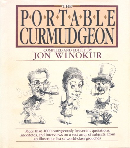 9780453005654: The Portable Curmudgeon