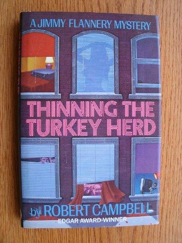 Thinning the Turkey Herd: Campbell, Robert