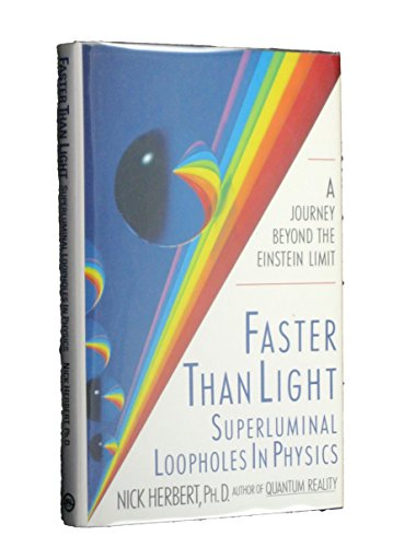 9780453006040: Faster than Light: Superluminal Loopholes in Physics