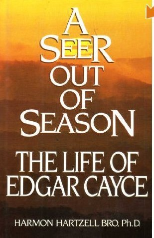 9780453006255: A Seer out of Season: The Life of Edgar Cayce