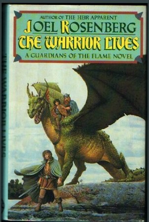 9780453006286: The Warrior Lives (Guardians of the Flame)