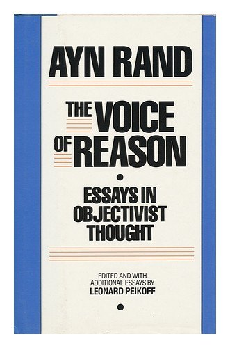 9780453006347: The Voice of Reason: Essays in Objectivist Thought