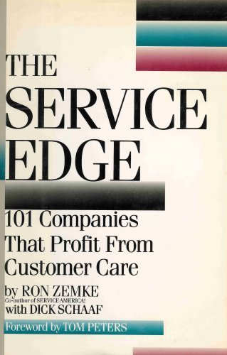 9780453006477: The Service Edge: 101 Companies That Profit from Customer Care