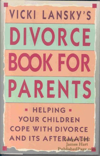 Vicki Lansky's Divorce Book for Parents: Lansky, Vicki