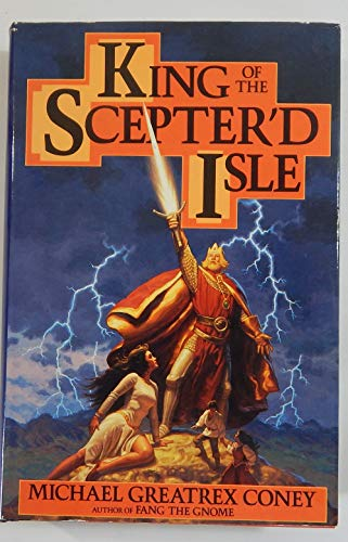 9780453006675: King of the Scepter'd Isle: `