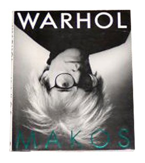 Warhol: A Personal Photographic Memoir: Makos, Christopher