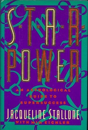 9780453006781: Stallone & Eichler : Starpower: an Astrological Guide (Hbk)
