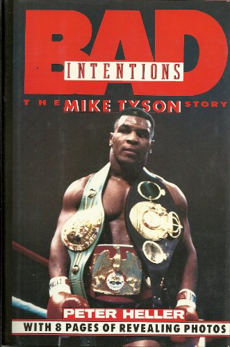 9780453006811: Bad Intentions: The Mike Tyson Story