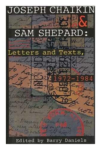 9780453006835: Joseph Chaikin & Sam Shepard: Letters and Texts, 1972-1984