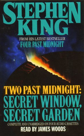 Four Past Midnight: Part Two, Secret Window,: King, Stephen