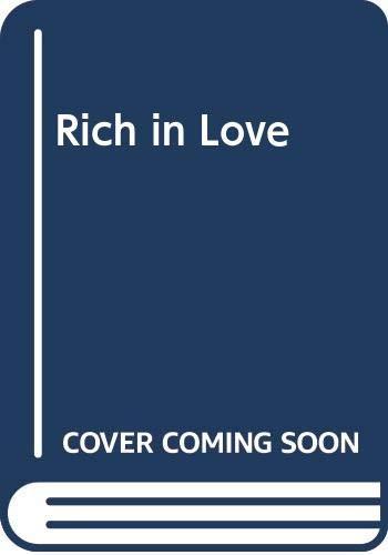 9780453007924: Rich in Love