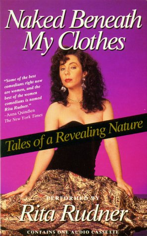 9780453008044: Naked Beneath My Clothes: Tales of a Revealing Nature
