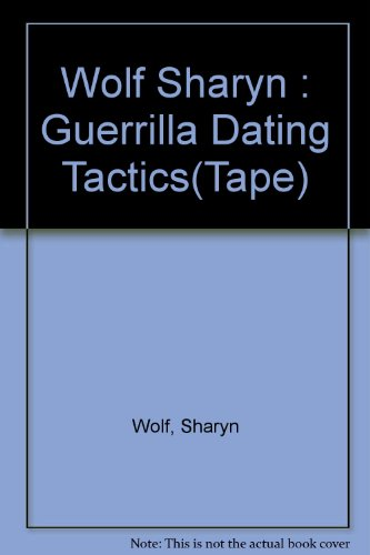 9780453008280: Guerrilla Dating Tactics: Strategies, Tips And Secrets For Finding Romance