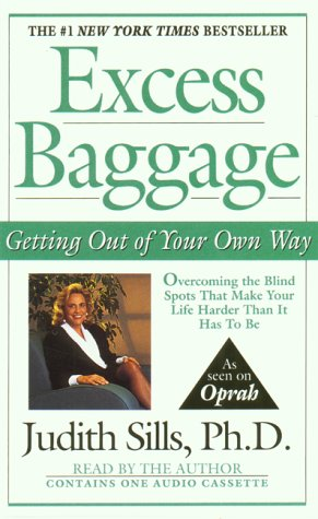 Excess Baggage (0453008569) by Sills Ph.D., Judith