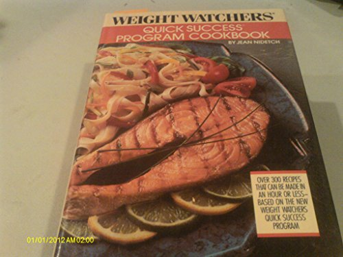 Weight Watchers Quick Success Program Cookbook.