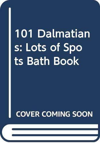 9780453030779: 101 Dalmatians: Lots of Spots Bath Book