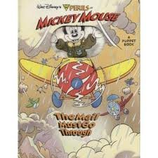 The Perils of Mickey Mouse; The Mail Must Go Through, a puppet book, Disney: Walt Disney's,