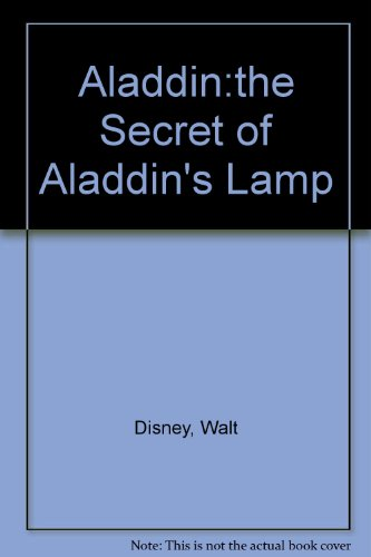 9780453030984: Disney's Aladdin: The Secret of Aladdin's Lamp