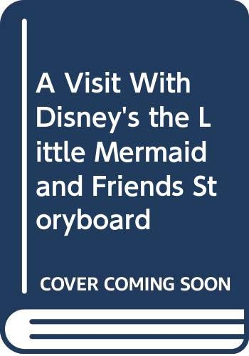 9780453031271: A Visit With Disney's the Little Mermaid and Friends Storyboard