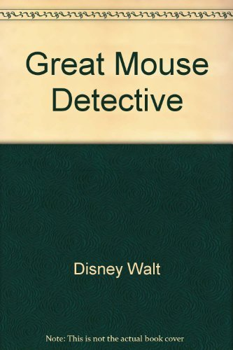 Great Mouse Detective (9780453031882) by Walt Disney Productions; Walt Disney