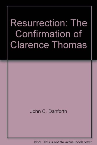 9780453033244: Resurrection: The Confirmation of Clarence Thomas