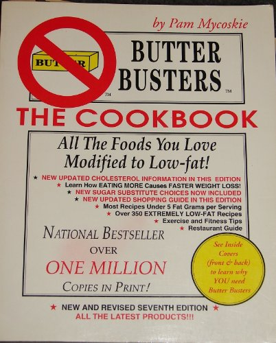 9780453670401: Butter Busters the Cookbook: all the Foods You Love Modified to Low-fat