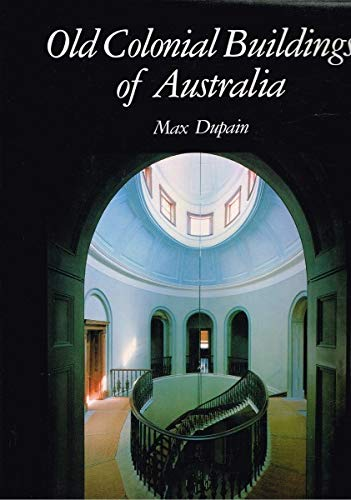 Old colonial buildings of Australia (0454002467) by Max Dupain